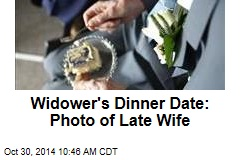 Widower's Dinner Date: Photo of Late Wife