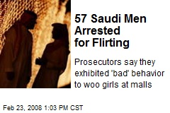 57 Saudi Men Arrested for Flirting