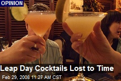Leap Day Cocktails Lost to Time