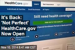HealthCare.gov Is Open Again