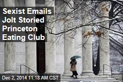 Sexist Emails Jolt Storied Princeton Eating Club