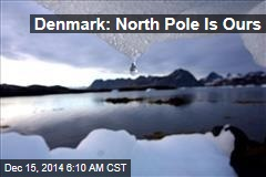 Denmark: North Pole Is Ours