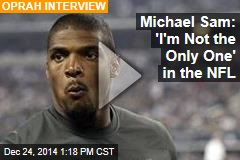 Michael Sam: 'I'm Not the Only One' in the NFL