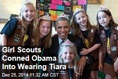 Girl Scouts Conned Obama Into Wearing Tiara