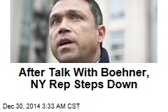 After Talk With Boehner, NY Rep Steps Down