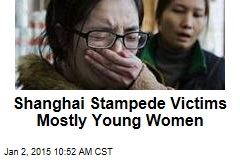 Shanghai Stampede Victims Mostly Young Women