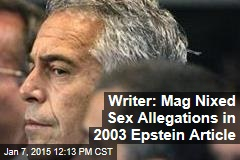 Writer: Mag Nixed Sex Allegations in 2003 Epstein Article