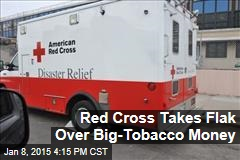 Red Cross Takes Flak Over Big-Tobacco Money