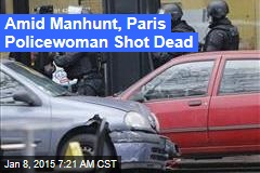 Amid Manhunt, Paris Policewoman Shot Dead