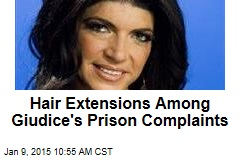 Hair Extensions Among Giudice's Prison Complaints