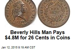 Beverly Hills Man Pays $4.8M for 26 Cents in Coins