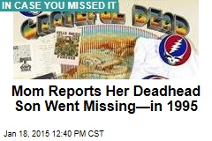 Cops Get Report on Missing Deadhead Son—From 1995