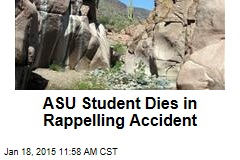 ASU Student Dies in Rappelling Accident