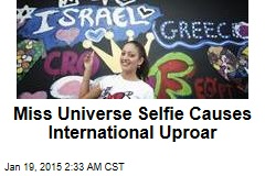 Miss Universe Selfie Causes International Uproar