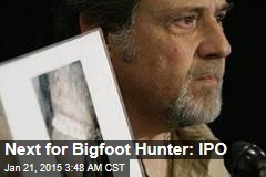 Bigfoot Hunter Plans Stock Offering