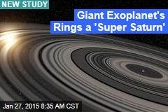 Giant Exoplanet's Rings a 'Super Saturn'