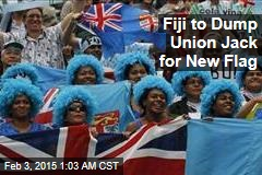 Fiji to Dump Union Jack for New Flag