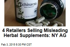4 Retailers Selling Misleading Herbal Supplements: NY AG