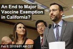 An End to Major Vaccine Exemption in California?