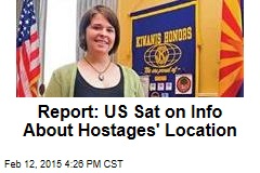 Report: US Sat on Info About Hostages' Location