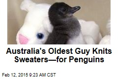 Australia's Oldest Guy Knits Sweaters—for Penguins