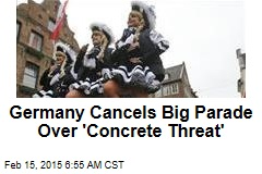 Germany Cancels Big Parade Over 'Concrete Threat'