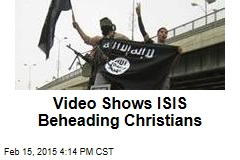 Video Seems to Show ISIS Beheading Christians