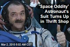 'Space Oddity' Astronaut's Suit Turns Up in Thrift Shop
