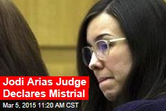 Jodi Arias Judge Declares Mistrial