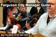 Ferguson City Manager Quits