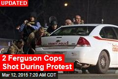 2 Ferguson Cops Shot During Protest