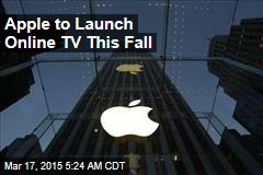 Apple to Launch Online TV This Fall