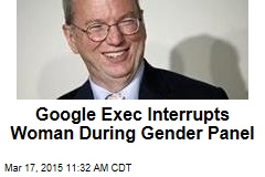 Google Exec Interrupts Woman During Gender Panel