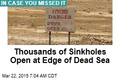Thousands of Sinkholes Open at Edge of Dead Sea