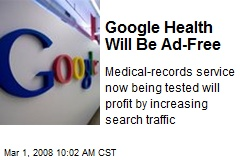 Google Health Will Be Ad-Free