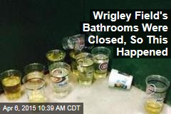 Wrigley Field's Bathrooms Were Busted, So This Happened