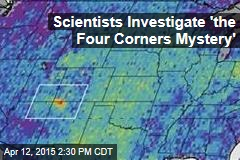 Scientists Investigate 'the Four Corners Mystery'
