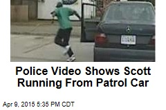 Police Video Shows Scott Running From Patrol Car