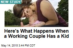 Here's What Happens When a Working Couple Has a Kid