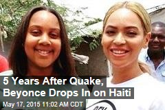 5 Years After Quake, Beyonce Drops In on Haiti