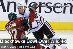 Blackhawks Bowl Over Wild 4-2