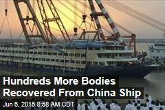 Hundreds More Bodies Recovered From China Ship