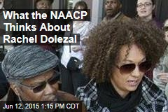 What the NAACP Thinks About Rachel Dolezal