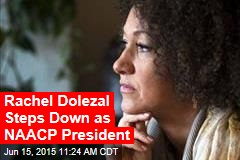 Rachel Dolezal Steps Down as NAACP President