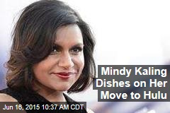 Mindy Kaling Dishes on Her Move to Hulu