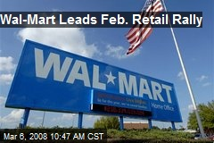 Wal-Mart Leads Feb. Retail Rally