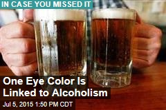 One Eye Color Linked to Alcoholism