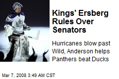 Kings' Ersberg Rules Over Senators