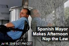 Spanish Mayor Makes Afternoon Nap the Law