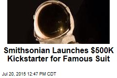 Smithsonian Launches $500K Kickstarter for Famous Suit